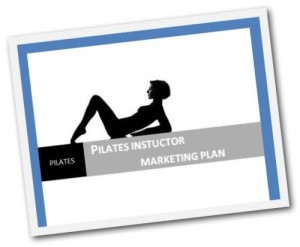 Pilates Instructor Marketing Tactics